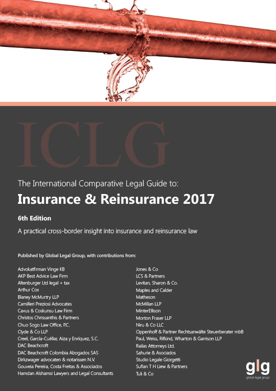 The International Comparative Legal Guide to: Insurance & Reinsurance 2017 (6th Edition)